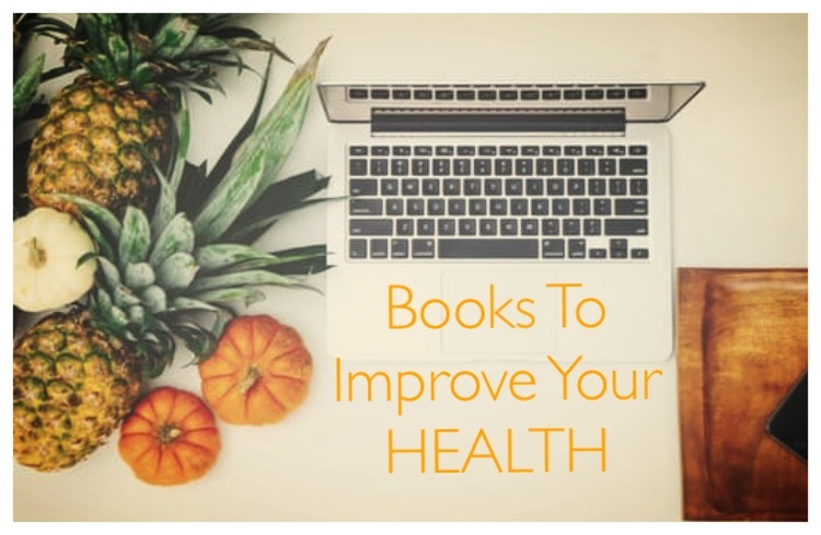 Books To Improve Your HEALTH